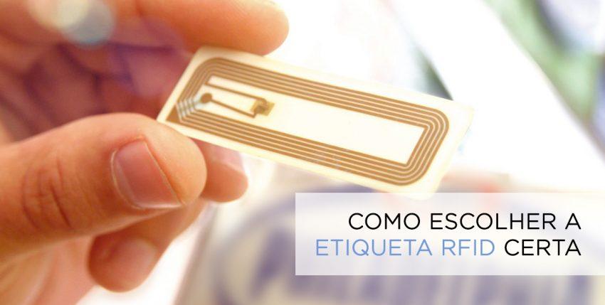 Como escolher a etiqueta RFID correta